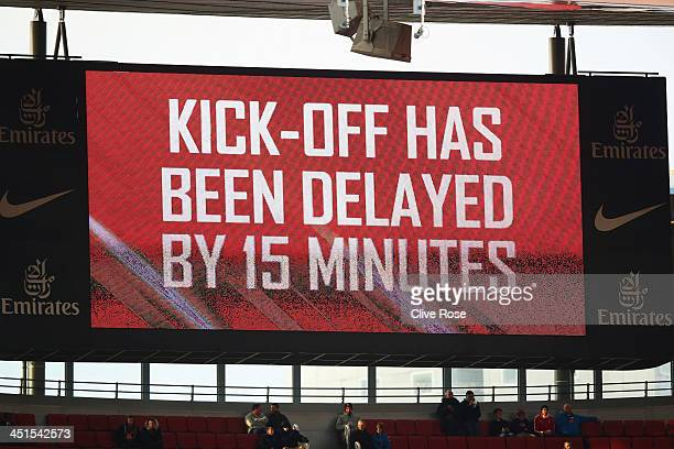 A message informing fans about the delayed kick off is displayed on the big screen prior to the Barclays Premier League match between Arsenal and...