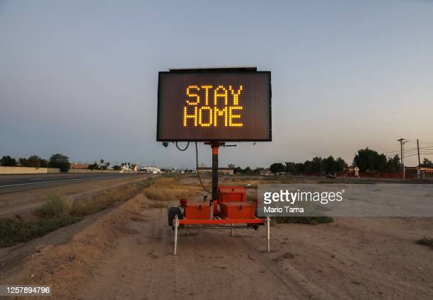 Message is posted reading 'Stay Home' in Imperial County which has been hard-hit by the COVID-19 pandemic on July 23, 2020 in El Centro, California....