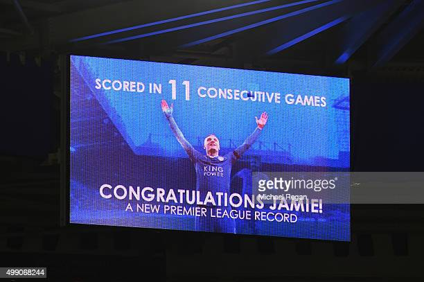 A message to congratulate Jamie Vardy of Leicester City on the new Premier League record of scoring 11 consecutive games is displayed at the screen...