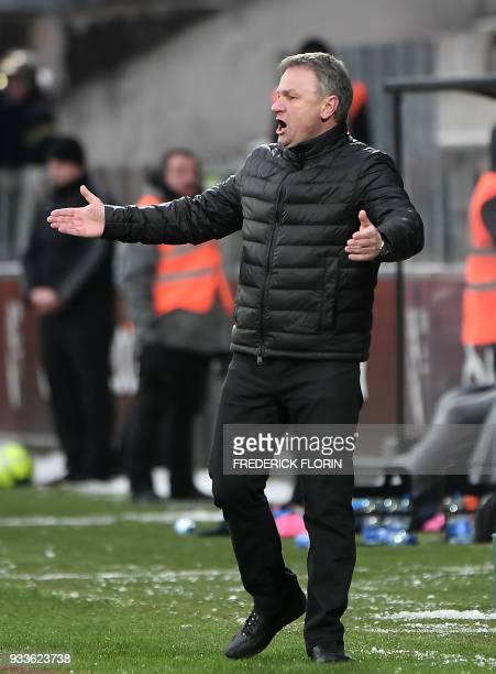 Metz's French head coach Frederic Hantz reacts during the French L1 football match between Metz and Nantes on March 18 at the SaintSymphorien Stadium...
