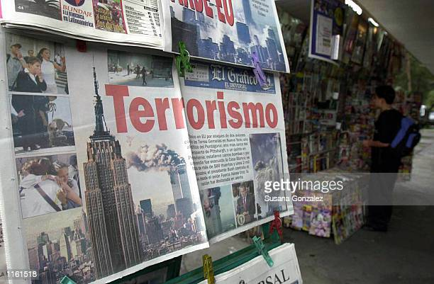 "Mexican newspapers report the attack on the World Trade Center in New York City with the headline ""terrorism"" September 11, 2001 in Mexico City. The..."