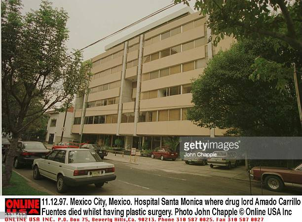 111297 Mexico City Mexico Hospital Santa Monica where ''drug lord'' Amado Carrillo Fuentes died whilst having plastic surgery to change his identity...