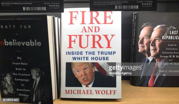 Michael Wolff's book 'Fire and Fury' is seen at a bookstore in New Jersey United States on January 16 2018