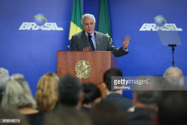 Michel Temer Brazil's president speaks during an announcement on education resources in Brasilia Brazil on Wednesday Feb 28 2018 The Ministry of...