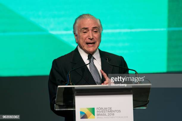 Michel Temer Brazil's president speaks during the Brazil Investment Forum in Sao Paulo Brazil on Tuesday May 29 2018 The inauguration on Tuesday...