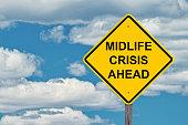 Midlife Crisis Ahead Caution Sign