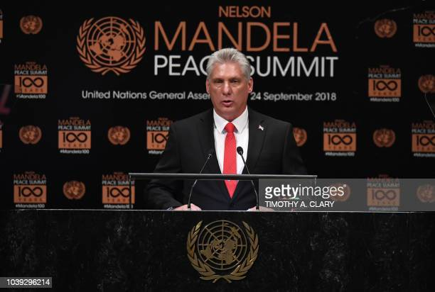 Miguel DiazCanel President of Cuba speaks to the Nelson Mandela Peace Summit September 24 2018 a day before the start of the General Debate of the...