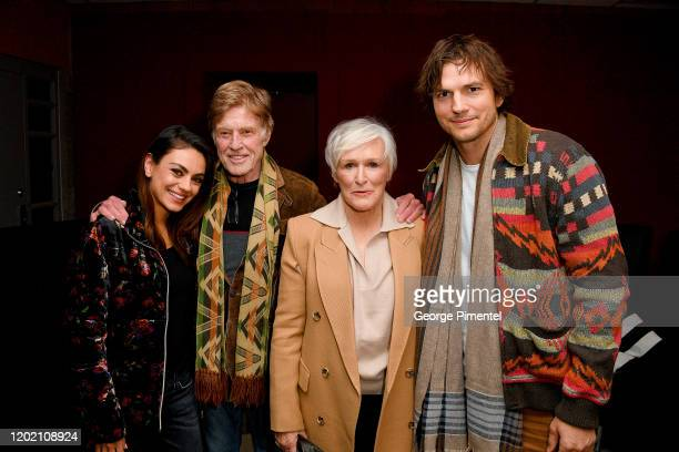 Mila Kunis Robert Redford Glenn Close and Ashton Kutcher attend the 2020 Sundance Film Festival Four Good Days Premiere at Eccles Center Theatre on...