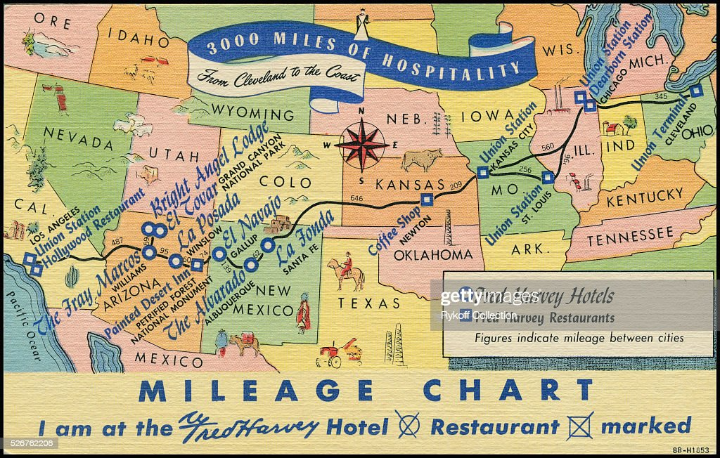 Miles Of Hospitality Mileage Chart I Am At The Fred Harvey Hotel Restaurant