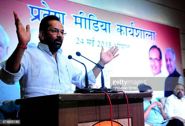 Minister of state for minority affairs Mukhtar Abbas Naqvi addressing state media workshop at state BJP headquarters on May 24 2015 in Bhopal India...