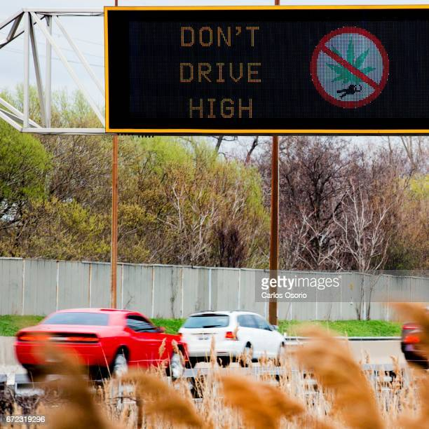TORONTO ON APRIL 21 Ministry of Transportation of Ontario rolled out a new message on electronic highway signs Don't Drive High accompanied with a...