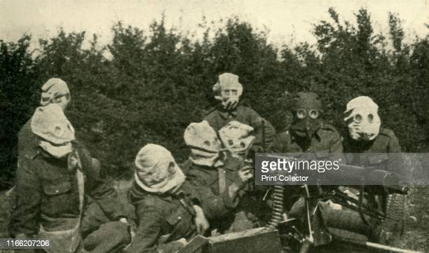 British Machinegun Section wearing antigas masks' First World War 19141918 From The Great World War A History Volume IV edited by Frank A Mumby [The...