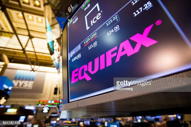 A monitor displays Equifax Inc signage on the floor of the New York Stock Exchange in New York US on Friday Sept 8 2017 The dollar fell to the...