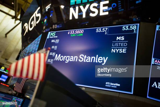A monitor displays Morgan Stanley signage on the floor of the New York Stock Exchange in New York US on Monday April 16 2018 US stocks rallied and...