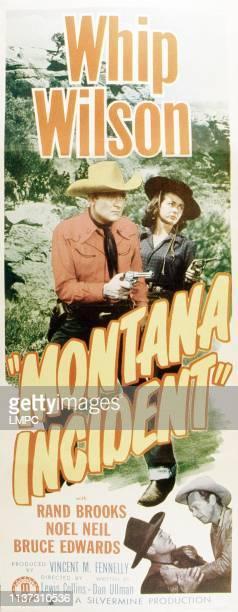 Montana Incident, poster, top from left: Whip Wilson, Noel Neill, bottom from left: Bruce Edwards, Rand Brooks, 1952.