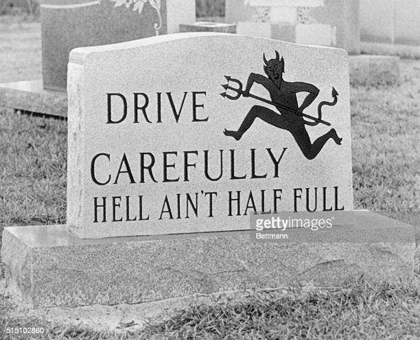 Monument company has offered this warning to motorists who pass its location on busy Highway 80. More than 20 persons have been killed over the years...