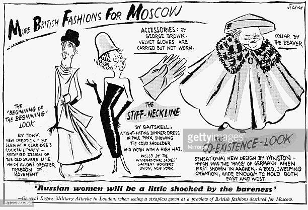 More British Fashions For Moscow Vicky cartoon 1st June 1956 The Beginning of the Beginning Look by Tony New creation first seen at Claridge's...