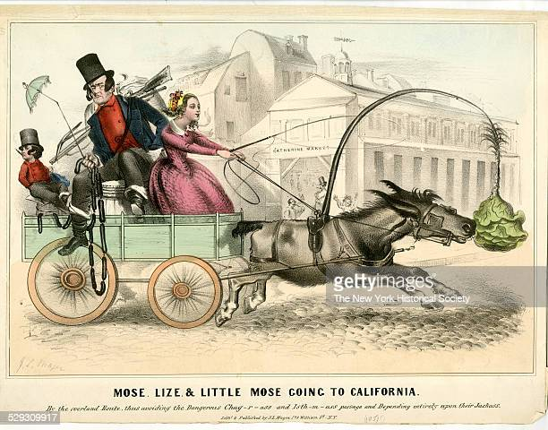 Mose Lize and Little Mose Going to California 1849 By the overland Route thus avoiding the Dangerous Chagrass and Isthmass passage and Depending...