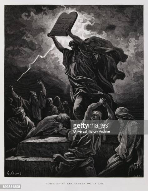 Moses breaks the tablets of law containing the ten commandments after his descent from Mount Sinai Illustration from the Dore Bible 1866 In 1866 the...