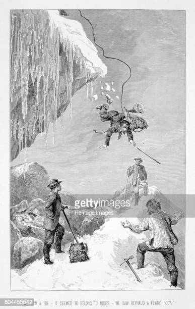 Mountaineering accident 19th century We saw a toe it seemed to belong to Moore we saw Reynaud a flying body From The Ascent of the Matterhorn by...