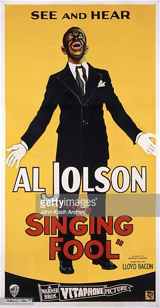 Movie poster advertises 'The Singing Fool' starring Al Jolson pictured here in blackface 1928