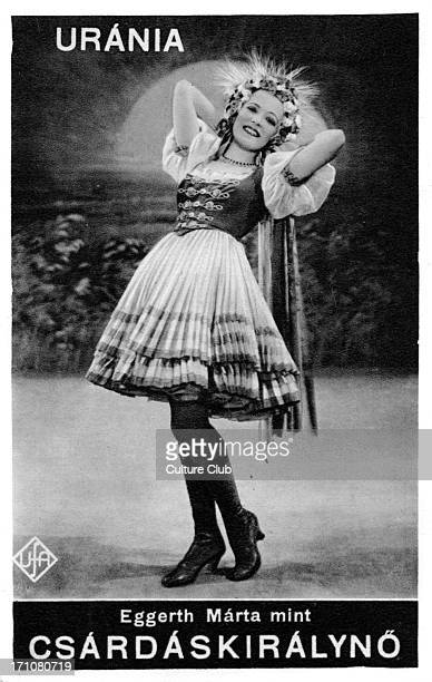 Márta Eggerth in 'The Csárdás Princess / The Gypsy Princess' by Emerich Kálmán ME Hungarian singer and actor b 17 April 1912 EK Hungarian composer of...