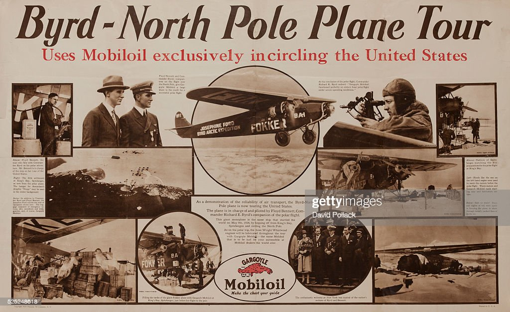Byrd North Pole Plane Tour, Mobiloil Advertising Poster : News Photo