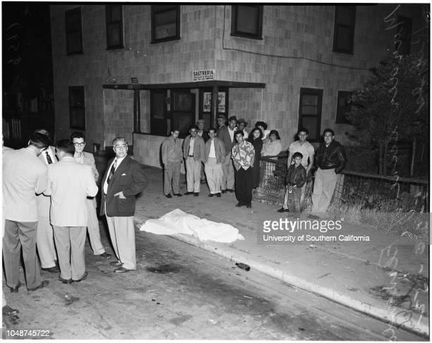 Murder in front of 663 Lamar Street, 30 May 1952. Murder scene;Body of Fernando Reyes -- 17 years 1726 1/2 Clover Street;'Choppie' Reyes ;Louis...