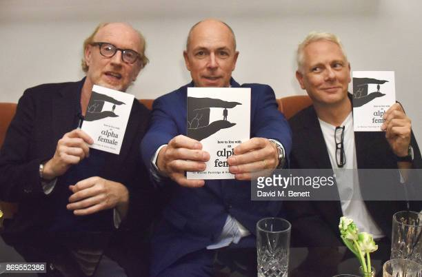 Murray Partridge Dylan Jones and Simon Marks attend the launch of new book 'How To Live With An Alpha Female' By Murray Partridge and Simon Marks at...