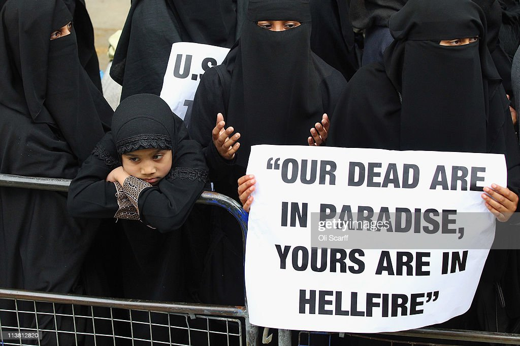 Muslim women attend a protest against the killing of Osama bin Laden outside the US embassy in Mayfair on May 6, 2011 in London, England. The demonstration, which was called by radical Muslim cleric Anjem Choudary, was in close proximity to a rival protest by the English Defense League who were celebrating the death of the al-Queda leader.