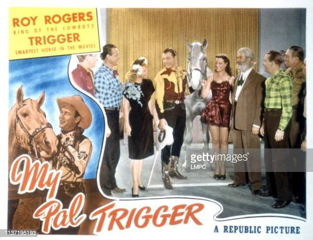 My Pal Trigger lobbycard Dale Evans Roy Rogers Trigger the horse Gabby Hayes 1946