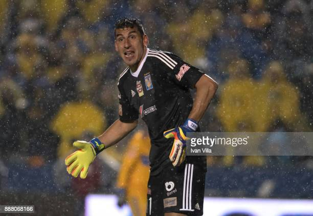 Nahuel Guzman goalkeeper of Tigres gestures during the first leg of the Torneo Apertura 2017 Liga MX final between Tigres UANL and Monterrey at...