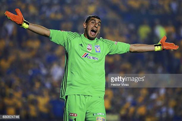 Nahuel Guzman of Tigres reacts during the Final second leg match between Tigres UANL and America as part of the Torneo Apertura 2016 Liga MX at...