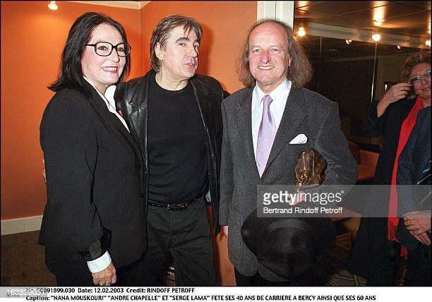 Nana Mouskouri Andre Chapelle and Serge Lama celebrate his 40 years career as well as his 60th birthday couple glasses hat
