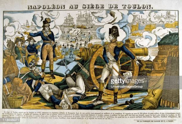 Napoleon Bonaparte at the Siege of Toulon, 18 September to 18 December 1793. French Republican victory over Royalist rebellion supported by Britain,...