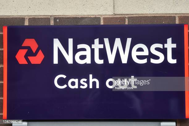 NatWest Bank cash out sign in seen on October 30, 2020 in Newcastle-under-Lyme, England. HSBC Chief Executive Noel Quinn said the bank will review...
