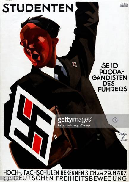 Nazi Propaganda poster c1933. Man, left arm raised, urges students to be propagandists for Fuhrer . Large swastika, left, mirrored on lapel badge....