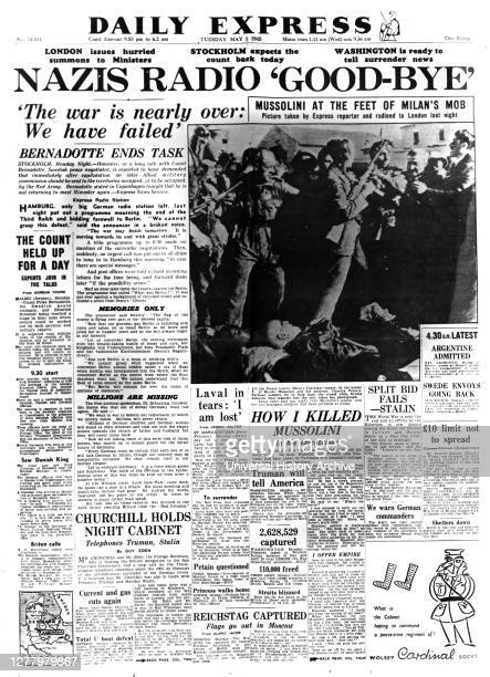 Nazis Radio 'Good-bye', front page of the Daily Express, 1 May 1945. The final days of World War II in Europe. The photograph shows the bodies of...