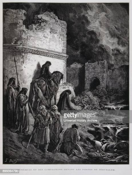 Nehemiah the prophet at the gates of Jerusalem Illustration from the Dore Bible 1866 In 1866 the French artist and illustrator Gustave Doré published...