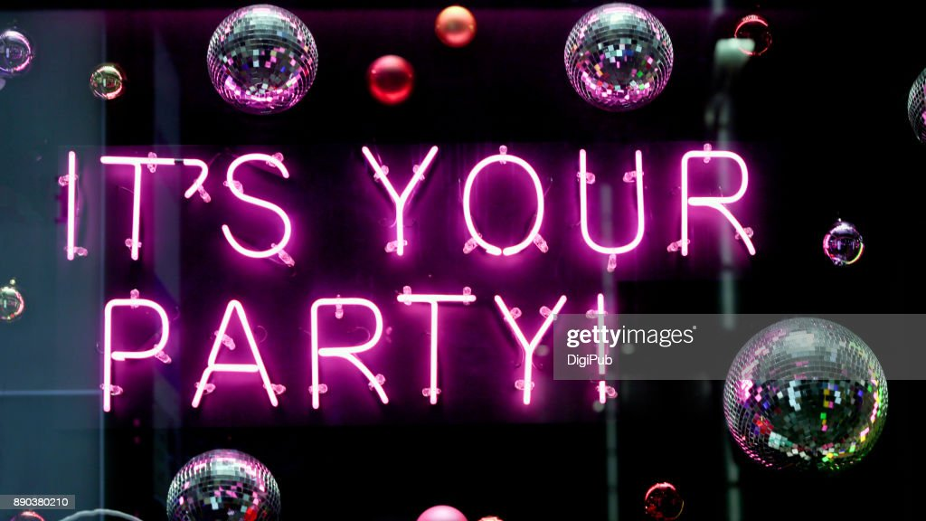 "Neon ""IT'S YOUR PARTY!"" : Stock Photo"