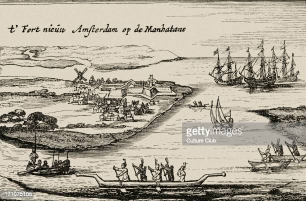 New Amsterdam view of the Dutch colonial settlement that later became New York City Caption reads t' Fort Nieuw Amsterdam op de Manhatans Also called...