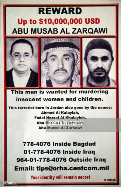 A new poster distributed by the US Army 12 February 2004 shows different images of Abu Musab alZarqawi a Jordanian said to be leading an...