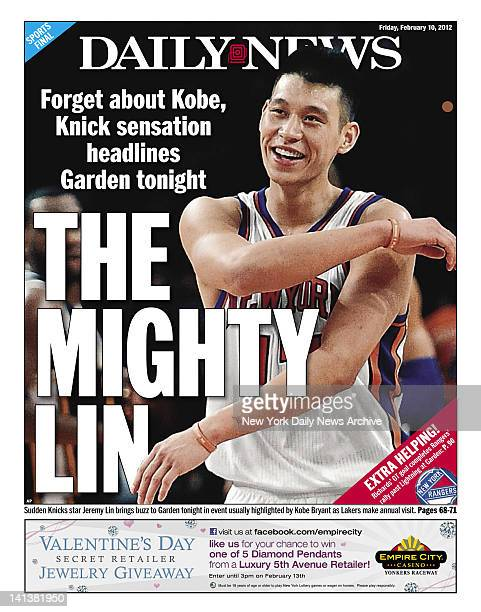 New York Daily News back page for February 10 2012 Headline read THE MIGHTY LIN Forget about Kobe Knick sensation headlines Garden tonight Sudden...