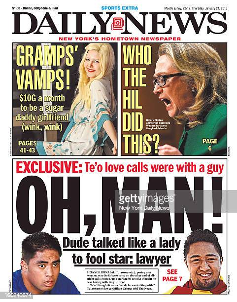 New York Daily News dated January 24 2013 Headline OH MAN Dude talked like a lady to fool star lawyer Hoaxer Ronaiah Tuiasosopo posing as a woman was...