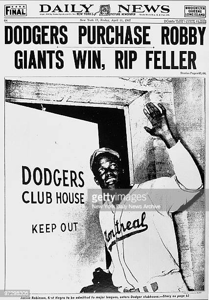 New York Daily News front page April 11 'Dodgers Purchase Robby Giants Win Rip Feller' Jackie Robinson enters Dodger club house
