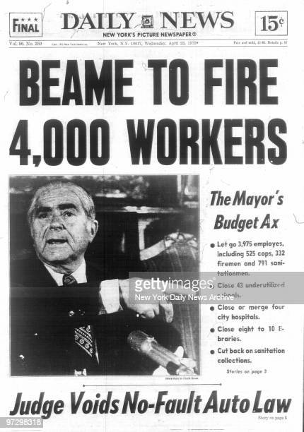 New York Daily News front page April 23 1975 BEAME TO FIRE 4000 WORKERS The Mayor's Budget Ax Judge Voids NoFault Auto Law