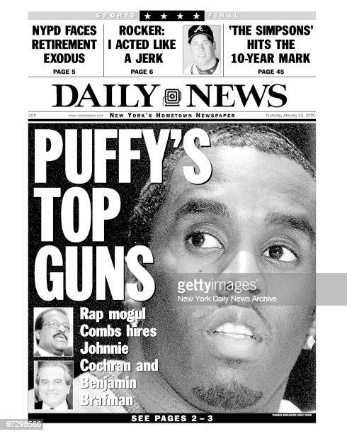 New York Daily News front page dated Jan 13 Headline PUFFY'S TOP GUNS Rap mogul Combs hires Johnnie Cochran and Benjamin Brafman