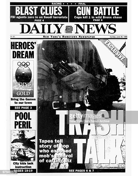 New York Daily News front page dated June 30 1996 Headline 'Exclusive' TRASH TALK Tapes tell story of cop who exposed mob's control of carting biz