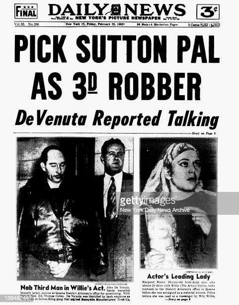 New York Daily News front page February 22 1952 Headline PICK SUTTON PAL AS 3D ROBBER DeVenuta Reported Talking Willie Sutton