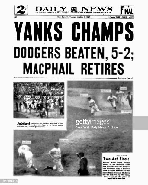 New York Daily News front page October 7 Headlines YANKS CHAMPS Subhead Dodgers beaten 52 Macphail retires
